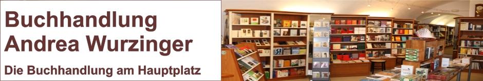 Buchhandlung Wurzinger - Ihre Buchhandlung am Hauptplatz in Freistadt